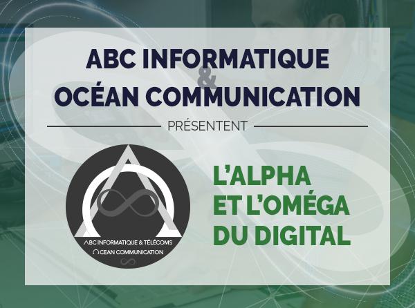 ABC Informatique & Océan Communication présentent leur collaboration